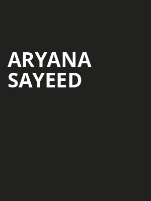 Aryana Sayeed at Warner Theater