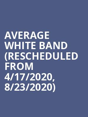 Average White Band (Rescheduled from 4/17/2020, 8/23/2020) at Birchmere Music Hall