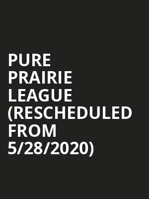 Pure Prairie League (Rescheduled from 5/28/2020) at Birchmere Music Hall
