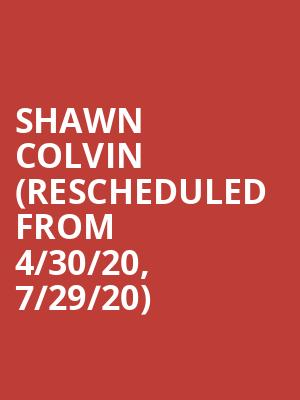 Shawn Colvin (Rescheduled from 4/30/20, 7/29/20) at Birchmere Music Hall