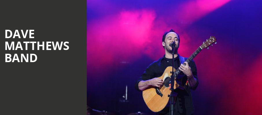 Dave Matthews Band, Jiffy Lube Live, Washington
