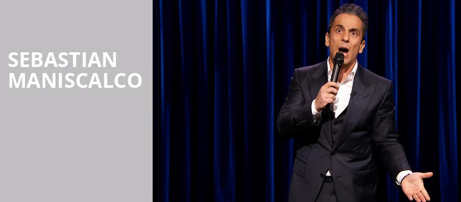 Sebastian Maniscalco, The Theater at MGM National Harbor, Washington