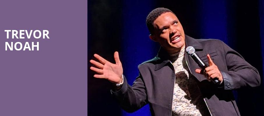 Trevor Noah, DAR Constitution Hall, Washington