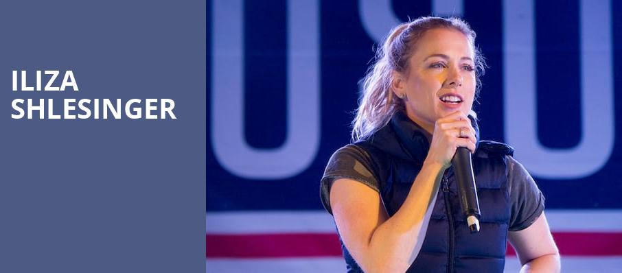 Iliza Shlesinger, Warner Theater, Washington