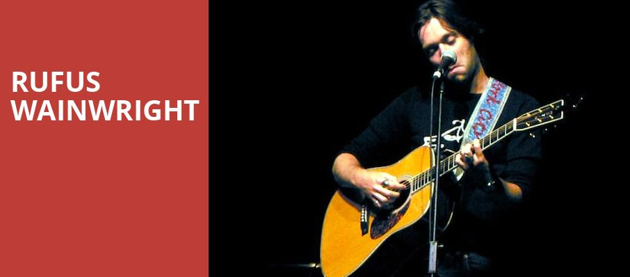 Rufus Wainwright, Birchmere Music Hall, Washington