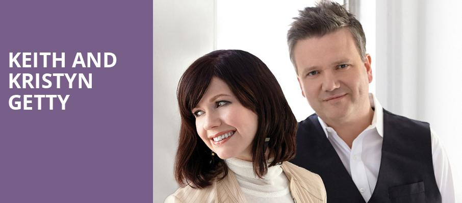 Keith and Kristyn Getty, Kennedy Center Opera House, Washington