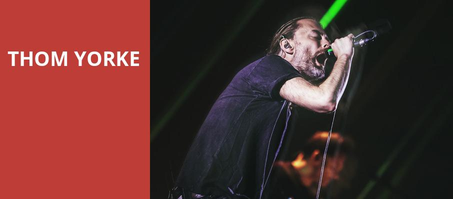 Thom Yorke, The Anthem, Washington