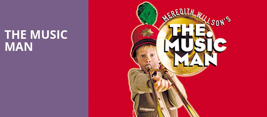 The Music Man, Eisenhower Theater, Washington