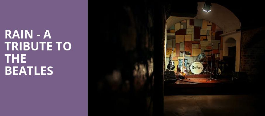 Rain A Tribute to the Beatles, Wolf Trap, Washington