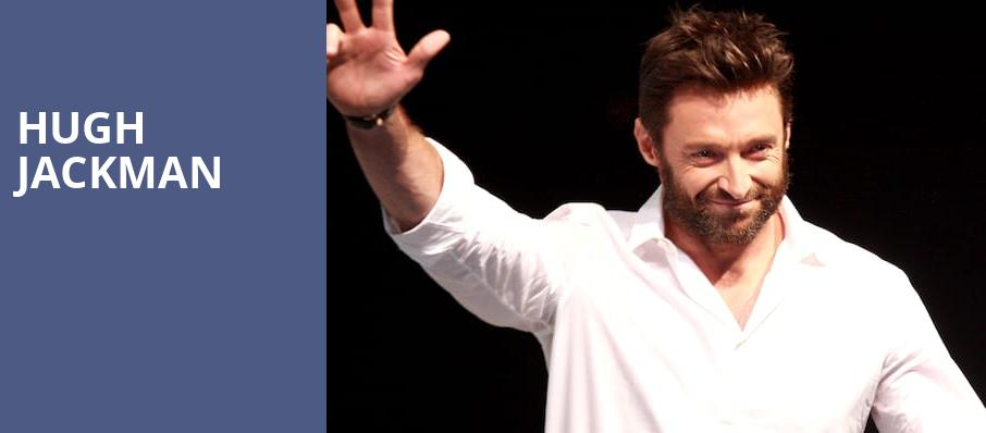 Hugh Jackman, Verizon Center, Washington