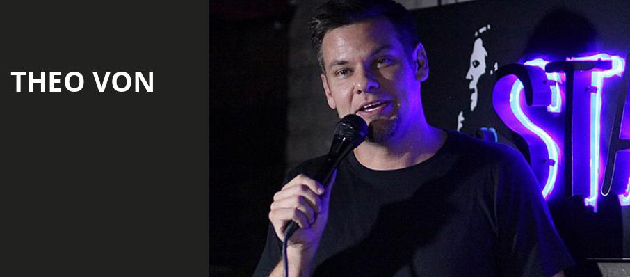 Theo Von, The Theater at MGM National Harbor, Washington