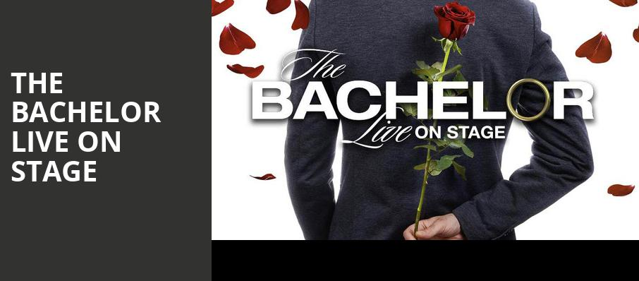 The Bachelor Live On Stage, The Theater at MGM National Harbor, Washington