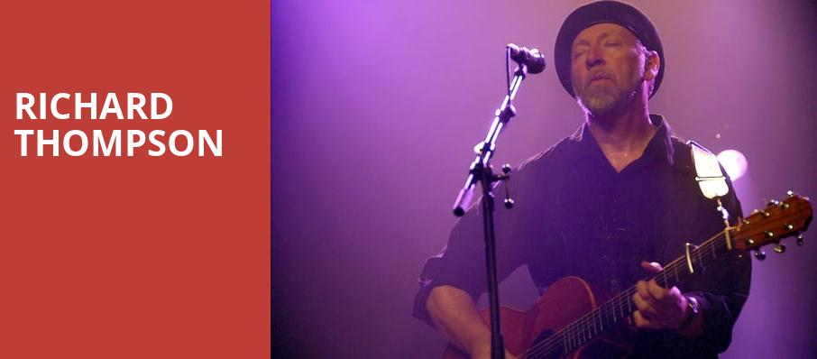 Richard Thompson, Birchmere Music Hall, Washington