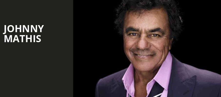 Johnny Mathis, Wolf Trap, Washington