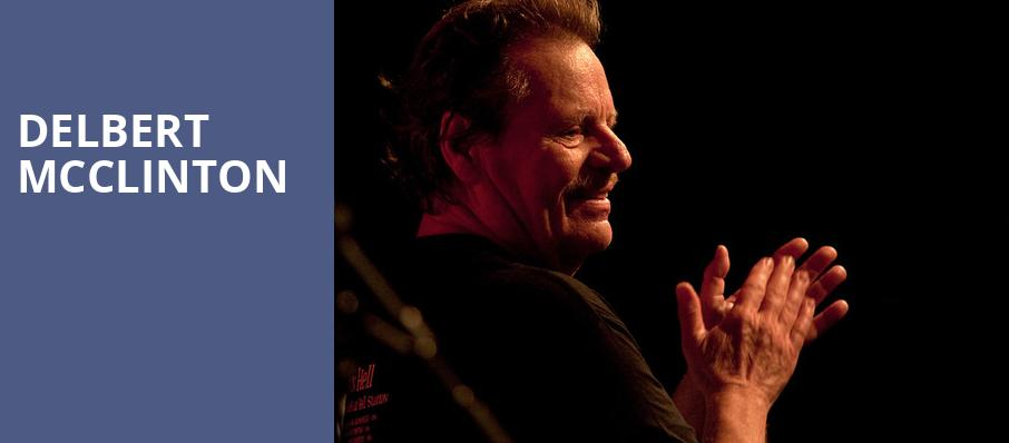 Delbert McClinton, Birchmere Music Hall, Washington