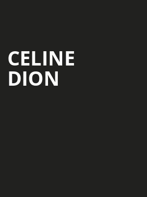 Celine Dion, Capital One Arena, Washington