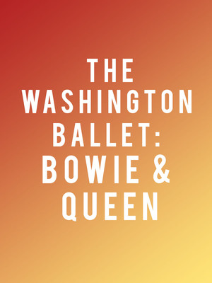 The Washington Ballet: Bowie & Queen Poster